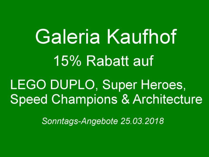 GALERIA Kaufhof Sonntags-Angebote am 25.03.2018 | ©2018 Brickzeit