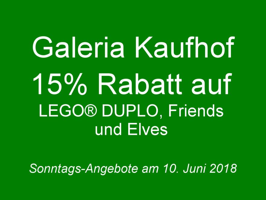 GALERIA Kaufhof Sonntags-Angebote 10. Juni 2018 | ©2018 Brickzeit