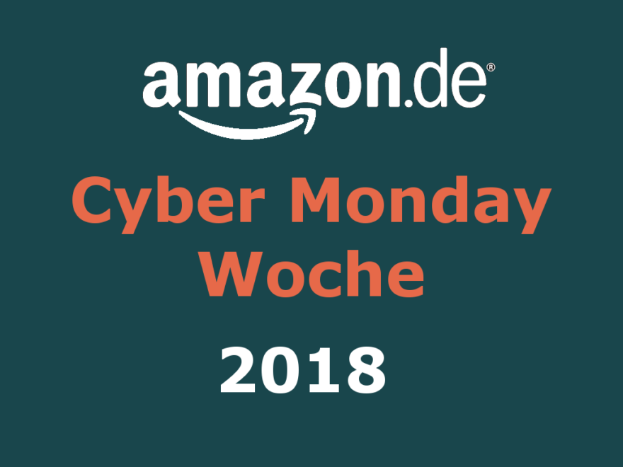 Amazon Cyber Monday Woche 2018 - Titelbild