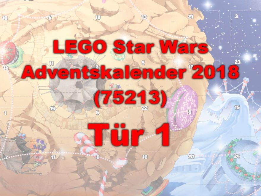 LEGO® Star Wars™ 75213 Adventskalender 2018 - Tür 1 | ©Brickzeit