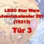 LEGO® Star Wars™ 75213 Adventskalender 2018 - Tür 3 | ©Brickzeit