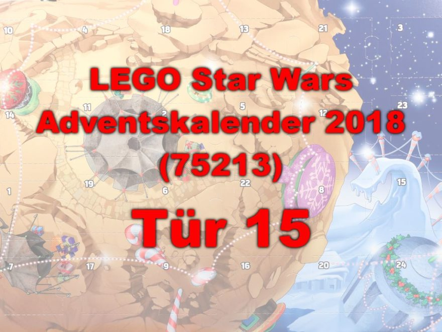 LEGO® Star Wars™ 75213 Adventskalender 2018 - Tür 15 | ©Brickzeit