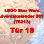 LEGO® Star Wars™ 75213 Adventskalender 2018 - Tür 18 | ©Brickzeit