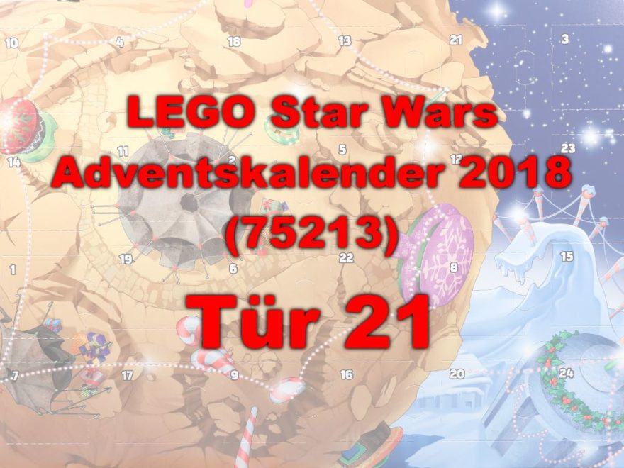 LEGO® Star Wars™ 75213 Adventskalender 2018 - Tür 21 | ©Brickzeit