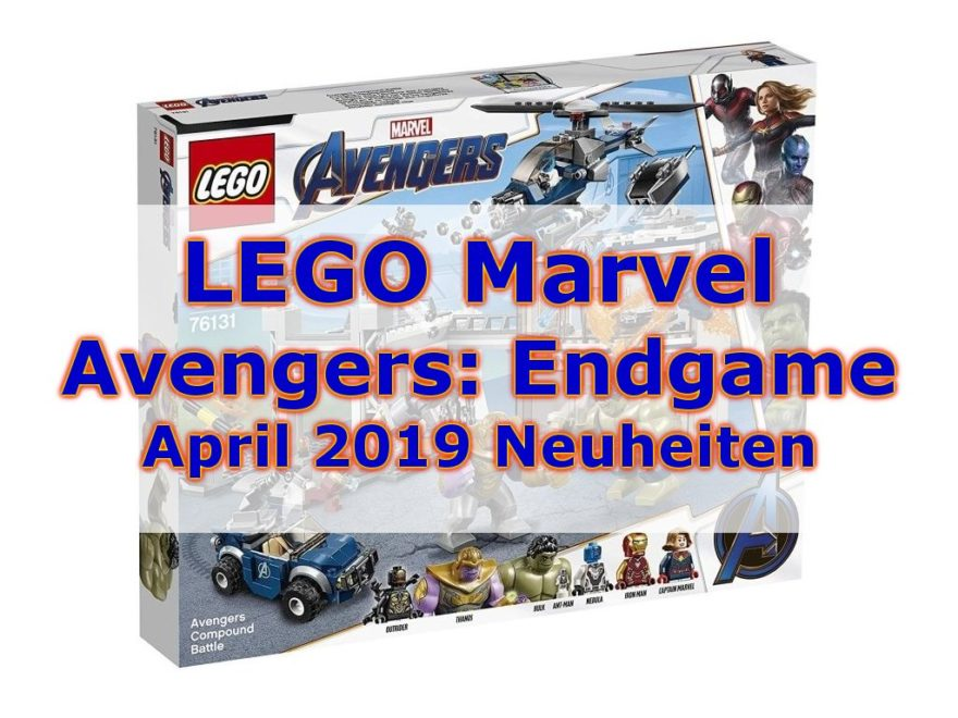 LEGO® Marvel Avengers: Endgame April 2019 Neuheiten | ©2019 Brickzeit