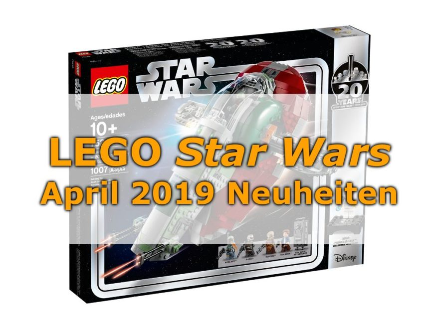 LEGO Star Wars April 2019 Neuheiten - Titelbild
