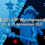 LEGO VIP Wochenende am 20. & 21.11.2021